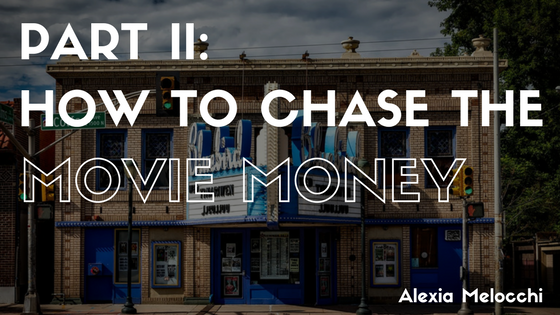 Part-II-How-to-Chase-the-movie-money-alexia-melocchi